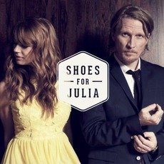 Shoes For Julia mp3 Album by Shoes For Julia