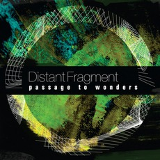 Passage To Wonders mp3 Album by Distant Fragment