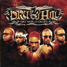 Dru World Order mp3 Album by Dru Hill