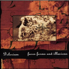 Faces, Forms And Illusions (Re-Issue) mp3 Album by Delerium
