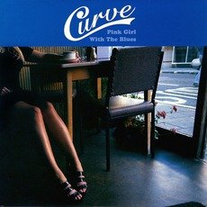 Pink Girl With The Blues mp3 Album by Curve