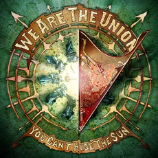 You Can't Hide The Sun mp3 Album by We Are The Union