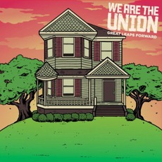 Great Leaps Forward mp3 Album by We Are The Union