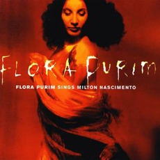 Flora Purim Sings Milton Nascimento mp3 Album by Flora Purim