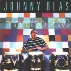 Mambo 2000 mp3 Album by Johnny Blas