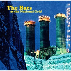 At The National Grid mp3 Album by The Bats