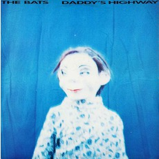 Daddy's Highway (Re-Issue) mp3 Album by The Bats