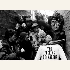 The Fucking Buckaroos mp3 Album by The Fucking Buckaroos