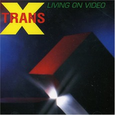 Living On VIdeo mp3 Album by Trans-X
