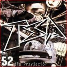 52 Dla Przyjaciół mp3 Album by TSA