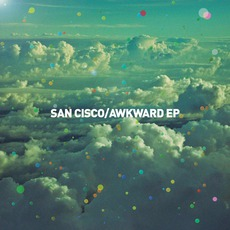Awkward EP mp3 Album by San Cisco