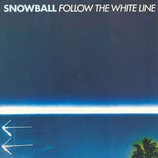 Follow The White Line mp3 Album by Snowball