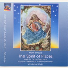 Spirit of Pisces (Fische) mp3 Album by Merlin's Magic