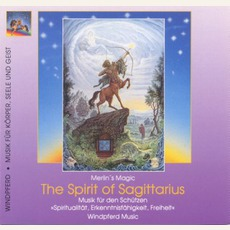 Spirit of Sagittarius (Schütze) mp3 Album by Merlin's Magic