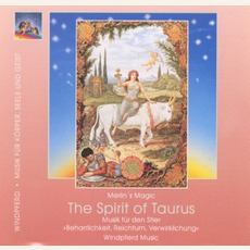 Spirit of Taurus (Stier) mp3 Album by Merlin's Magic