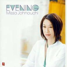 Evening mp3 Album by Missa Johnouchi