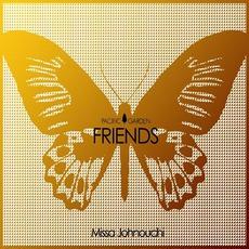 Friends mp3 Album by Missa Johnouchi