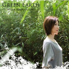 Green Earth mp3 Album by Missa Johnouchi