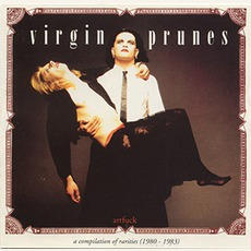 ArtFuck: A Compilation Of Rarities (1980-1983) mp3 Album by Virgin Prunes