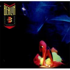 Count Three & Pray mp3 Album by Berlin