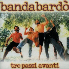 Tre Passi Avanti mp3 Album by Bandabardò