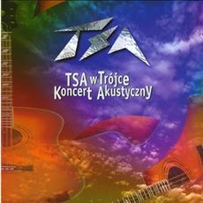 TSA W Trójce Koncert Akustyczny