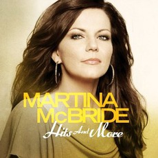 Hits And More mp3 Artist Compilation by Martina McBride