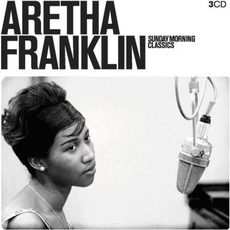 Sunday Morning Classics mp3 Artist Compilation by Aretha Franklin