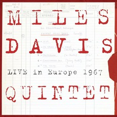 Live In Europe 1967: The Bootleg Series Vol. 1 by Miles Davis