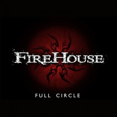 Full Circle mp3 Album by FireHouse