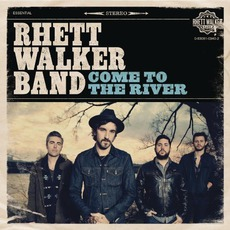Come To The River mp3 Album by Rhett Walker Band