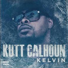 Kelvin mp3 Album by Kutt Calhoun