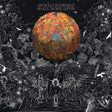 Shall Noise Upon mp3 Album by Apollo Sunshine