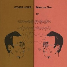 Mind The Gap mp3 Album by Other Lives