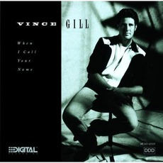 When I Call Your Name mp3 Album by Vince Gill