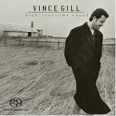 High Lonesome Sound mp3 Album by Vince Gill