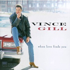 When Love Finds You mp3 Album by Vince Gill