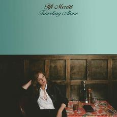 Traveling Alone mp3 Album by Tift Merritt