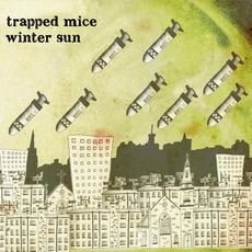 Winter Sun mp3 Album by Trapped Mice