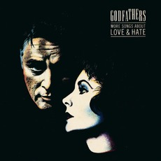 More Songs About Love & Hate (Remastered) mp3 Album by The Godfathers