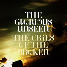 Cries Of The Broken mp3 Album by The Glorious Unseen