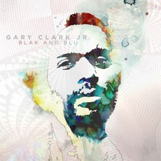 Blak And Blu (Deluxe Edition) mp3 Album by Gary Clark, Jr.