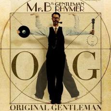 O.G. Original Gentleman mp3 Album by Mr.B The Gentleman Rhymer