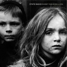 Rabbit Inn Rebellion mp3 Album by State Radio