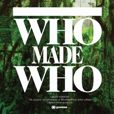 Green Versions mp3 Album by WhoMadeWho