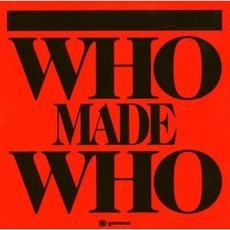 Who Made Who