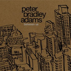 Between Us mp3 Album by Peter Bradley Adams