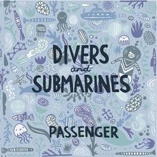 Divers & Submarines mp3 Album by Passenger