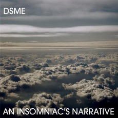 An Insomniac's Narrative mp3 Album by Drewsif Stalin's Musical Endeavors