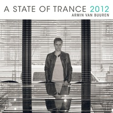 A State Of Trance 2012 mp3 Compilation by Various Artists